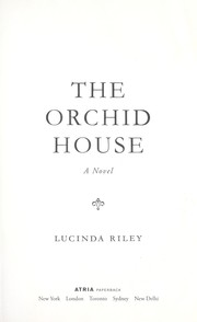 Cover of: The orchid house by Lucinda Riley