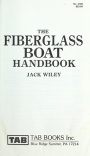 Cover of: The fiberglass boat handbook | Jack Wiley