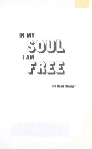 In My Soul I Am Free 1968 Edition Open Library
