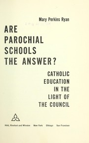 Cover of: Are parochial schools the answer?
