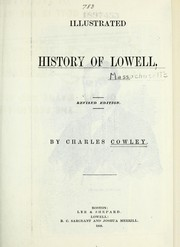 Cover of: Illustrated history of Lowell