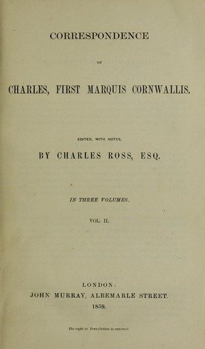 Correspondence of Charles, first Marquis Cornwallis.