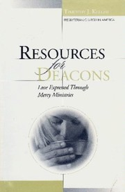 Cover of: Resources for deacons: Love expressed through mercy ministries