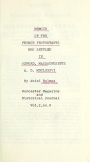 Cover of: A memoir of the French Protestants, who settled at Oxford, in Massachusetts, A.D. MDCLXXXVI