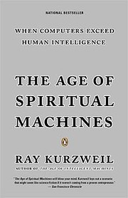 Cover of: The age of spiritual machines