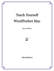 Cover of: Teach Yourself WordPerfect Mac | John Rethorst