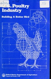 Cover of: U.S poultry industry--building a better bird | United States. Department of Agriculture