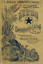 Cover of: Annual catalogue 1909 of vegetable, field and flower seeds | David Hardie Seed Co