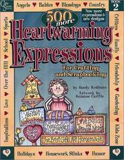 500 More Heartwarming Expressions for Crafting, Painting, Stitching and Scrapbooking (Heartwarming Expressions) Book 2 by Sandy Redburn, Suzanne Carillo, Shrelly Ehbrecht