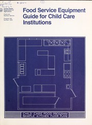 Cover of: Food service equipment guide for child care institutions