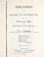 Pilgrim memorials, and guide to Plymouth ... by William Shaw Russell