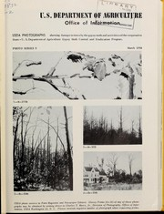 USDA photographs showing tree damage by the gypsy moth and activities of the cooperative State-U.S. Department of Agriculture Gypsy Moth Control and Eradication Program