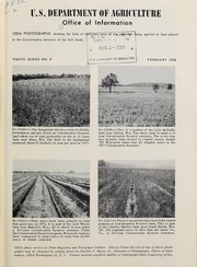 Cover of: USDA photographs showing the kind of land and some of the practices being applied to land placed in the Conservation Reserve of the Soil Bank | United States. Department of Agriculture. Photography Division