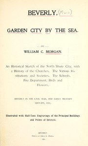 Cover of: Beverly, garden city by the sea | William C. Morgan