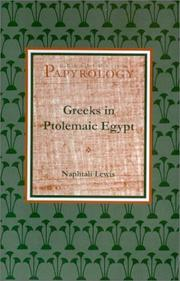 Cover of: Greeks in Ptolemaic Egypt (Classics in Papyrology, 2)