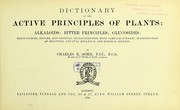 Cover of: Dictionary of the active principles of plants: alkaloids