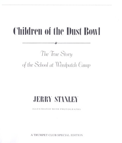 Children of the Dust Bowl the True Story by Jerry Stanley