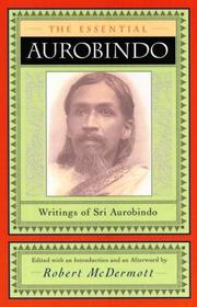 Cover of: The essential Aurobindo