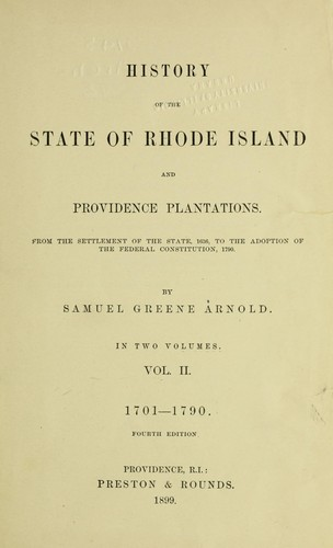 History of the state of Rhode Island and Providence plantations by Samuel Greene Arnold