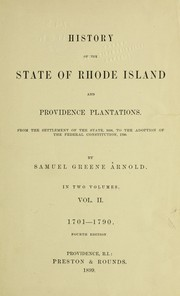Cover of: History of the state of Rhode Island and Providence plantations | Samuel Greene Arnold