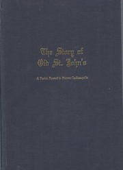 Cover of: The Story of Old St. John