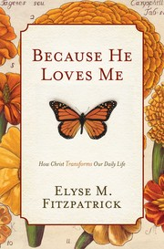 Cover of: Because he loves me | Elyse Fitzpatrick
