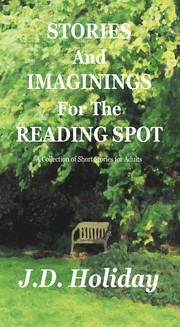 Cover of: Stories And Imaginings For The Reading Spot |
