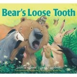 Cover of: Bear's Loose Tooth | Karma Wilson