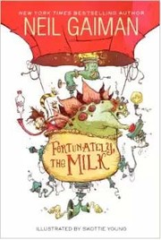 Cover of: Fortunately, the Milk