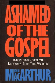 Cover of: Ashamed of the Gospel