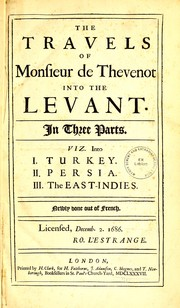 Cover of: The travels of Monsieur de Thevenot into the Levant
