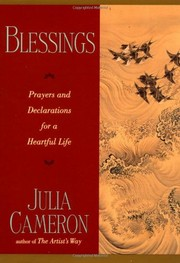 Cover of: Blessings: prayers and declarations for a heartful life