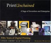 Cover of: Print Unchained  | Edward Webster