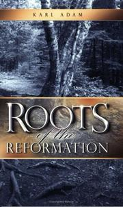 Cover of: The roots of the Reformation