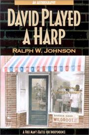 Cover of: David played a harp | Ralph W. Johnson