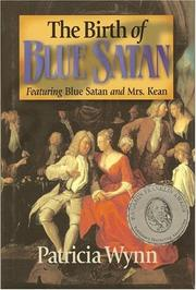 Cover of: The birth of Blue Satan | Patricia Wynn