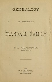 Cover of: Genealogy of a branch of the Crandall family | A. P. Crandall