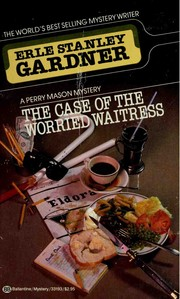 Cover of: The Case Of The Worried Waitress (A Perry Mason Mystery)