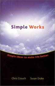 Simple Works  by Chris Crouch, Susan M. Drake