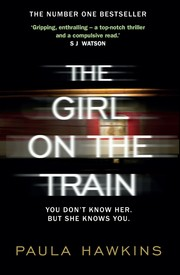 Cover of: The Girl on the Train by Paula Hawkins