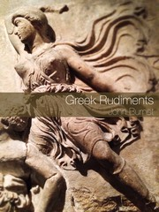 Cover of: Greek rudiments by