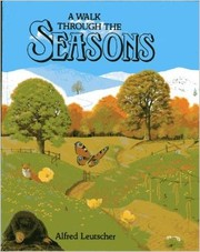 Cover of: A Walk Through the Seasons | Alfred Leutscher