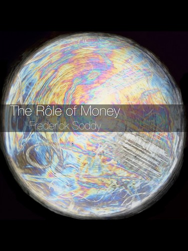 The Rôle of Money by
