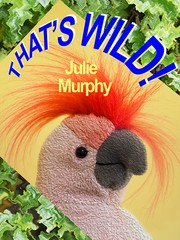 Cover of: That's Wild! | Julie Murphy