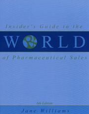 Cover of: Insider's guide to the world of pharmaceutical sales