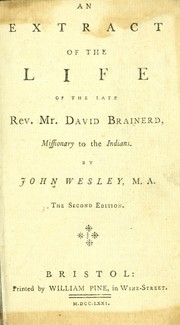 Cover of: An extract of the life of the late Rev. Mr. David Brainerd, missionary to the Indians