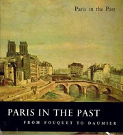 Cover of: Paris in the Past: From Fouquet to Daumier
