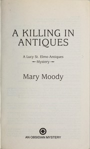Cover of: A killing in antiques | Mary Moody