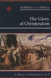Cover of: The Glory Of Christendom