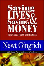 Cover of: Saving lives & saving money: transforming health and healthcare